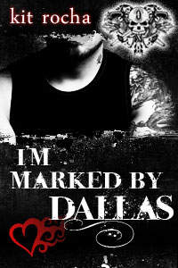 I'm Marked by Dallas
