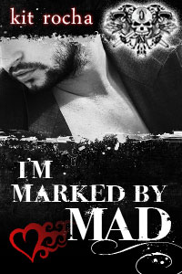I'm Marked by Mad