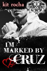 I'm Marked by Cruz
