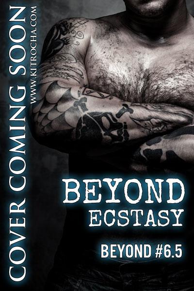 Beyond Ecstasy