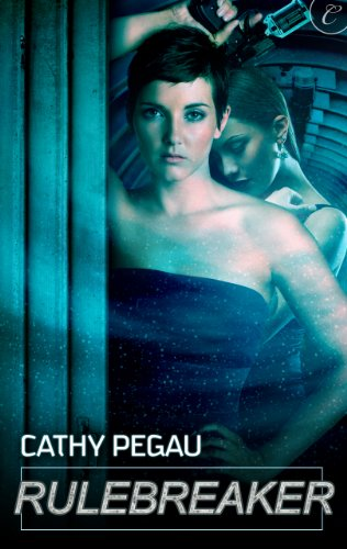 Cover Art for Rulebreaker by Cathy Pegau