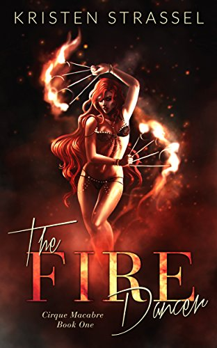 Cover Art for The Fire Dancer by Kristen Strassel
