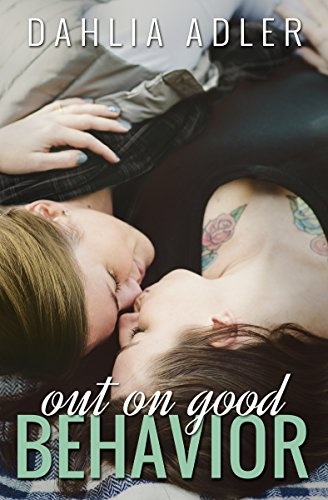 Cover Art for Out on Good Behavior by Dahlia Adler