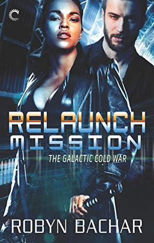 Cover Art for Relaunch Mission by Robyn Bachar