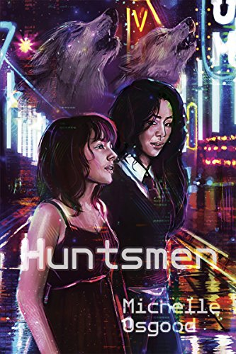 Cover Art for Huntsmen by Michelle Osgood
