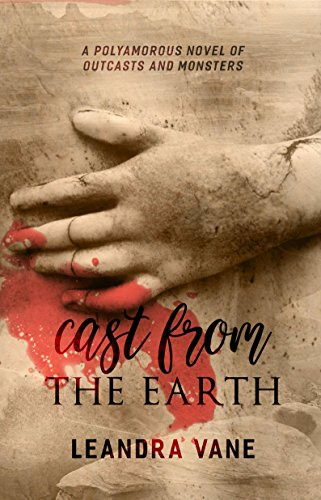 Cover Art for Cast From the Earth by Leandra Vane
