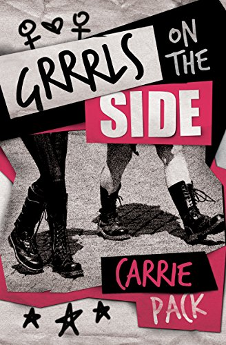 Cover Art for Grrrls on the Side by Carrie Pack