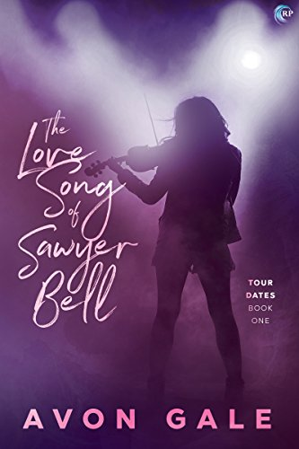 Cover Art for The Love Song of Sawyer Bell by Avon Gale