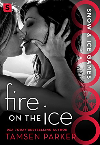 Cover Art for Fire on the Ice by Tamsen Parker