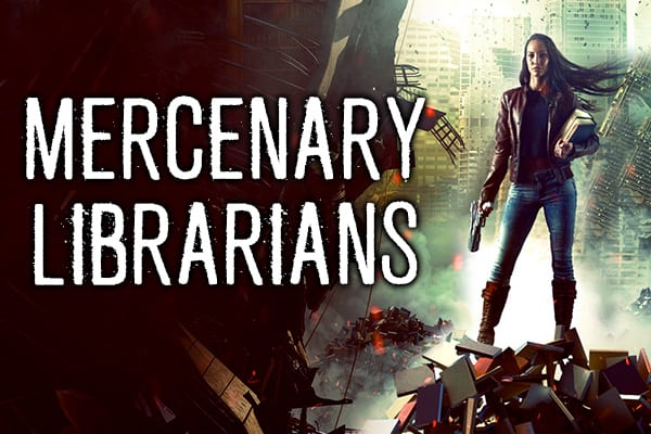Mercenary Librarians