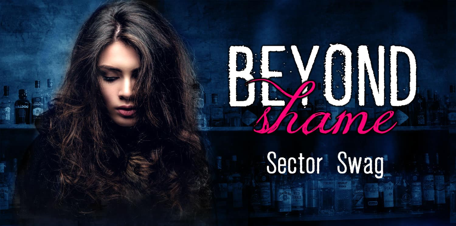 Beyond Shame - Sector Swag