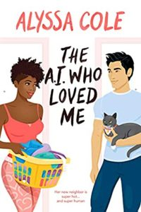 Cover Art for The A.I. Who Loved Me by Alyssa Cole