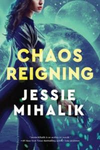 Cover Art for Chaos Reigning by Jessie Mihalik