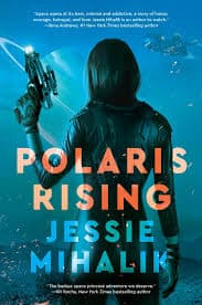 Cover Art for Polaris Rising by Jessie Mihalik